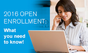 2016 Open Enrollment: What you need to know!